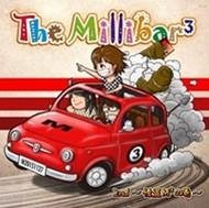 THE MILLIBAR3 / 2nd~怪盗M3の巻~
