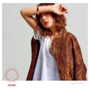 CICADA / シケイダ / Loud Colors