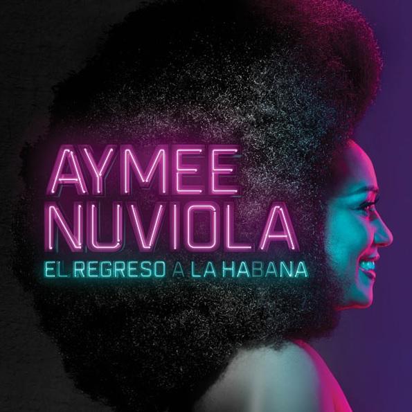 AYMEE NUVIOLA / アイメー・ヌビオラ / EL REGRESO A LA HABANA