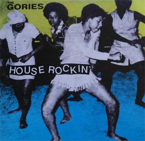 GORIES / ゴリーズ / HOUSE ROCKIN (LP/GATEFOLD)