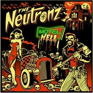 NEUTRONZ / MOTEL HELL