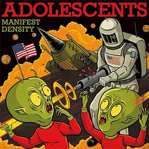 ADOLESCENTS / アドルセンツ / MANIFEST DESTINY