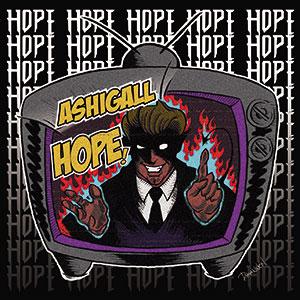 ASHIGALL / HOPE!
