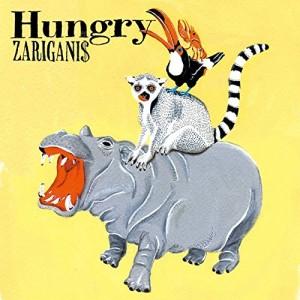 ZARIGANI$ / ザリガニ$ / Hungry / Hungry