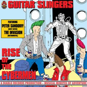 "GUITAR SLINGERS / ギタースリンガーズ / RISE OF THE CYBERMEN (7"")"