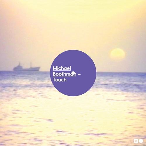 "MICHAEL BOOTHMAN / マイケル・ブースマン / TOUCH (REPRESS) (12"")"