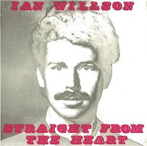 IAN WILLSON / イアン・ウィルソン / STRAIGHT FROM THE HEART / ストレート・フロム・ザ・ハート