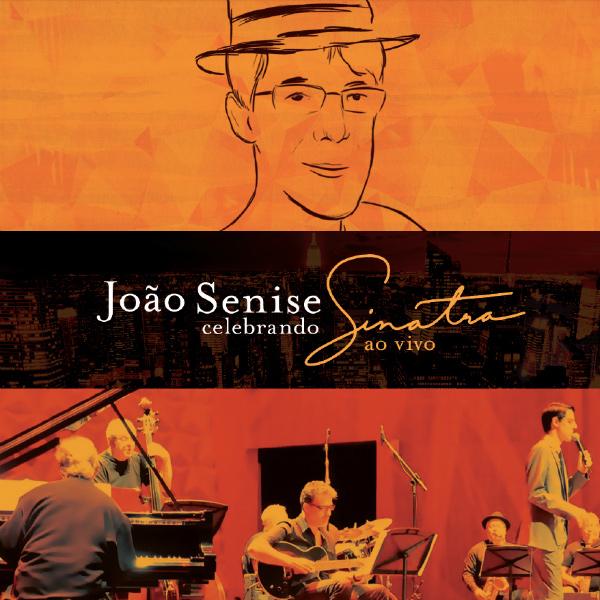 JOAO SENISE / ジョアン・セニージ / CELEBRANDO SINATRA