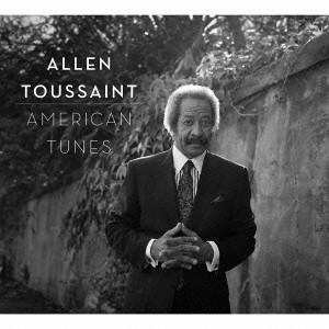 ALLEN TOUSSAINT / アラン・トゥーサン / AMERICAN TUNES