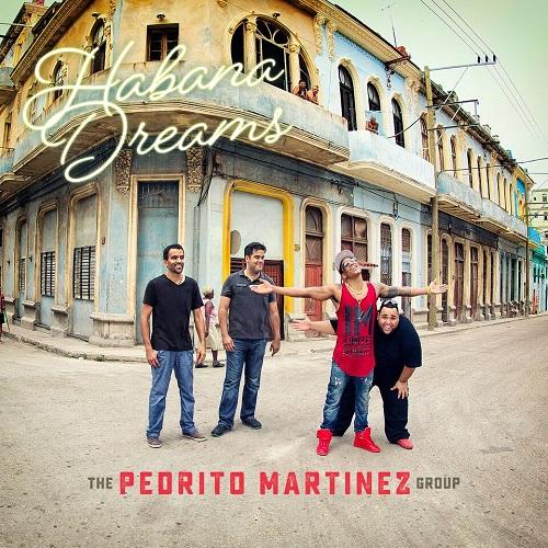 PEDRITO MARTINEZ / ペドリート・マルティネス / HABANA DREAMS