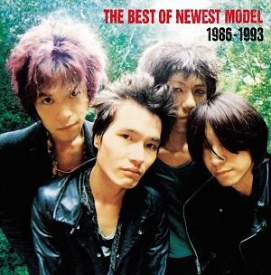 NEWEST MODEL / ニューエスト・モデル / ザ・ベスト・オブ・ニューエスト・モデル1986-1993