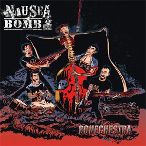 NAUSEA BOMB / BONECHESTRA (LP)