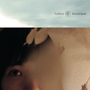 fumino / フミノ / モザイク