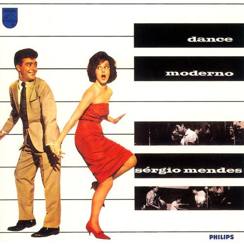 SERGIO MENDES / セルジオ・メンデス / ダンス・モデルノ