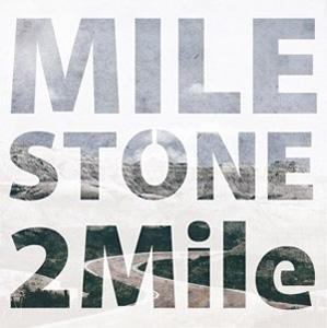 2Mile / Milestone
