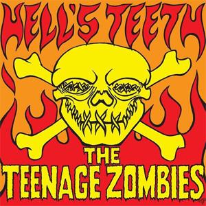 """TEENAGE ZOMBIES / HELLS TEETH (10"""")"""