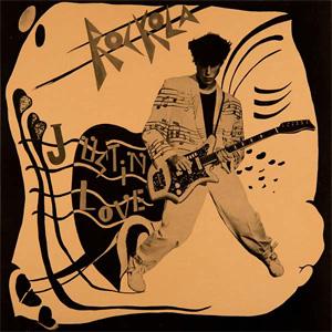 JUSTIN LOVE (JUSTIN TROUBLE) / ROCKOLA (LP)