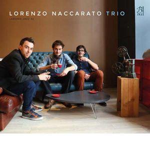 LORENZO NACCARATO / ロレンゾ・ナッカラト / Lorenzo Naccarato Trio / ロレンゾ・ナッカラト・トリオ