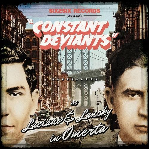 CONSTANT DEVIANTS / OMERTA