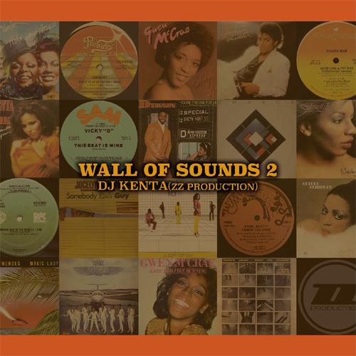 DJ KENTA (ZZ PRO) / DJケンタ / WALL OF SOUNDS 2