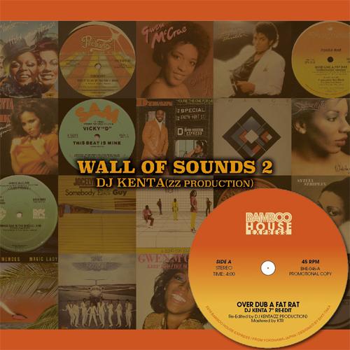 DJ KENTA (ZZ PRO) / DJケンタ / WALL OF SOUNDS 2 ★ディスクユニオン限定アナログ7inch付セット