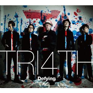 TRI4TH / トライフォース / Defying / ディファイング