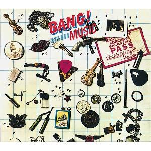 BANG / バング / MUSIC & LOST SINGLES