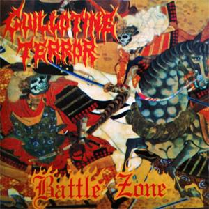 GUILLOTINE TERROR / BATTLE ZONE