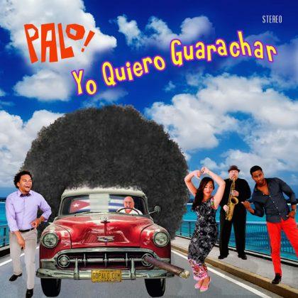 PALO! / パロ! / YO QUIERO GUARACHAR
