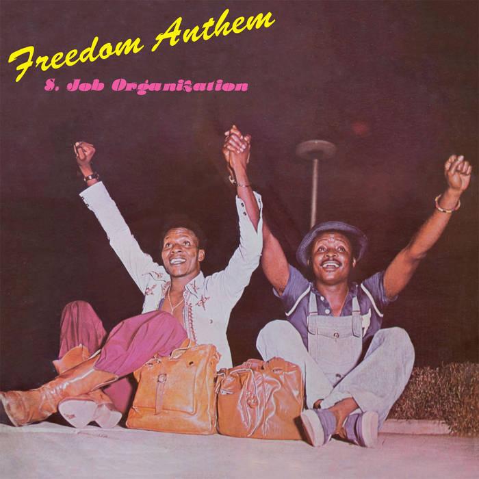 S.JOB ORGANIZATION / FREEDOM ANTHEM