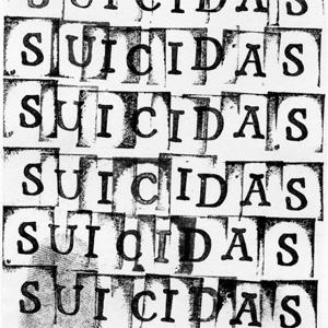 "SUICIDAS / BAILE DE MASCARAS (7"")"
