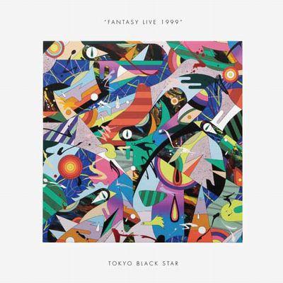 TOKYO BLACK STAR / トウキョウ・ブラック・スター / FANTASY LIVE 1999 (国内仕様盤)