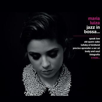 MARIA LUIZA  / マリア・ルイーザ / JAZZ IN BOSSA