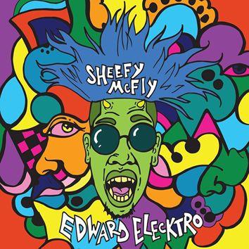 SHEEFY MCFLY / シェフィー・マクフライ / EDWARD ELECKTRO