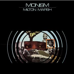 MILTON MARSH / ミルトン・マーシュ / MONISM / MONISM