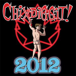 CHIXDIGGIT! / 2012