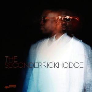 DERRICK HODGE / デリック・ホッジ / The Second