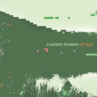 CUARTETO BIRABEN / クアルテート・ビラベン / EL LAGO