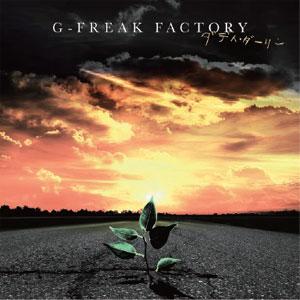 G-FREAK FACTORY / ダディ・ダーリン
