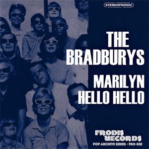 """BRADBURYS / MARILYN (7"""")"""