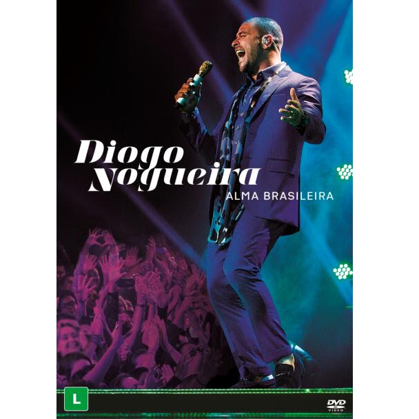 DIOGO NOGUEIRA / ヂオゴ・ノゲイラ / ALMA BRASILEIRA