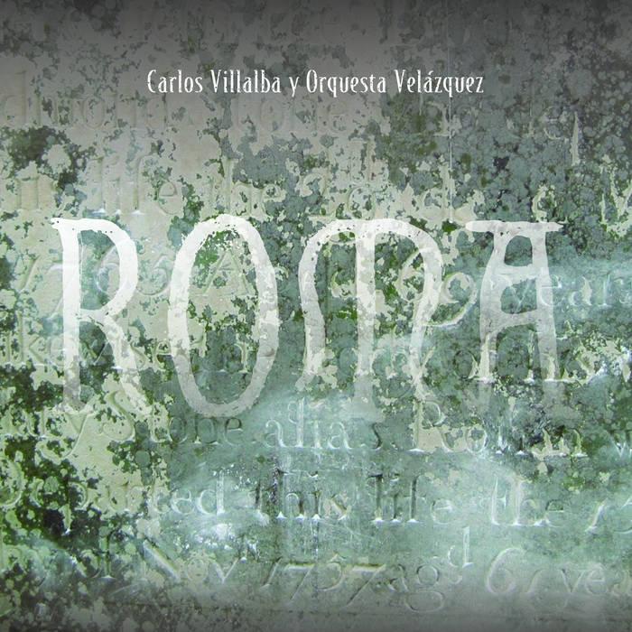 CARLOS VILLALBA Y ORQUESTA VELAZQUEZ / カルロス・ビジャルバ & オルケスタ・ベラスケス / ROMA