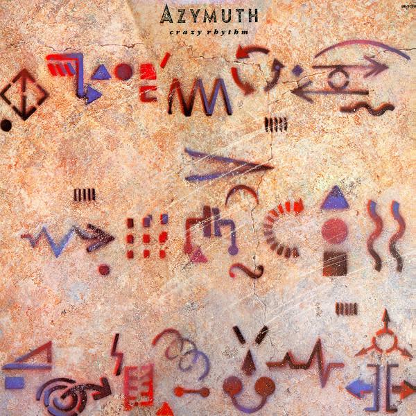 AZYMUTH / アジムス / CRAZY RHYTHM