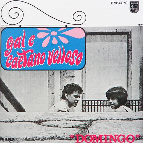 CAETANO VELOSO & GAL COSTA / カエターノ・ヴェローゾ&ガル・コスタ / DOMINGO