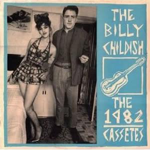 BILLY CHILDISH / ビリーチャイルディッシュ / 1982 CASSETTES (LP)