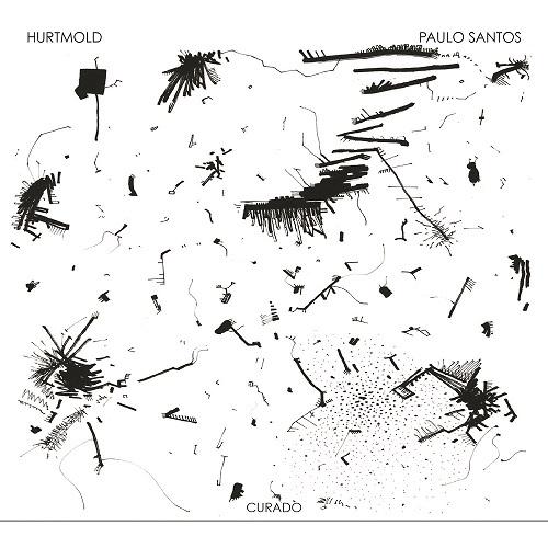 HURTMOLD & PAULO SANTOS / ウルチモルヂ & パウロ・サントス / CURADO