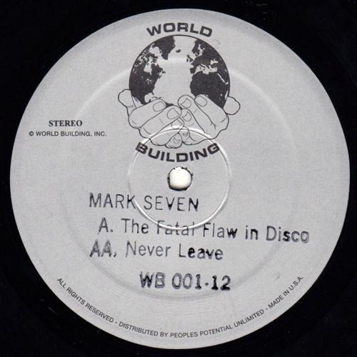 MARK SEVEN / FATAL FLAW IN DISCO