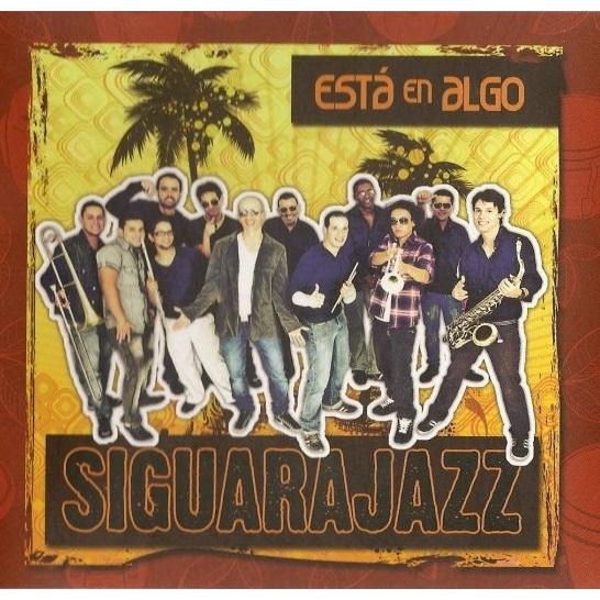 SIGUARAJAZZ  / シグァーラジャズ / ESTA EN ALGO