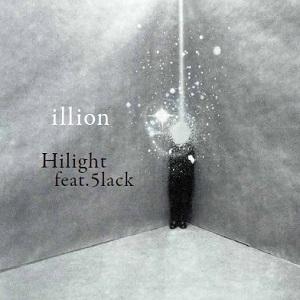 illion / Hilight feat.5lack