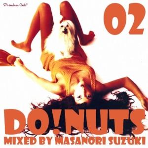 MASANORI SUZUKI / 鈴木雅尭 / PREMIUM CUTS PRESENTS DO! NUTS 02